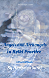 Angels and Archangels in Reiki Practice: A practical guide (English Edition)