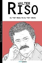 El Yo real v/s el Yo ideal (Colección Riso Singles) (Spanish Edition) eBook Kindle