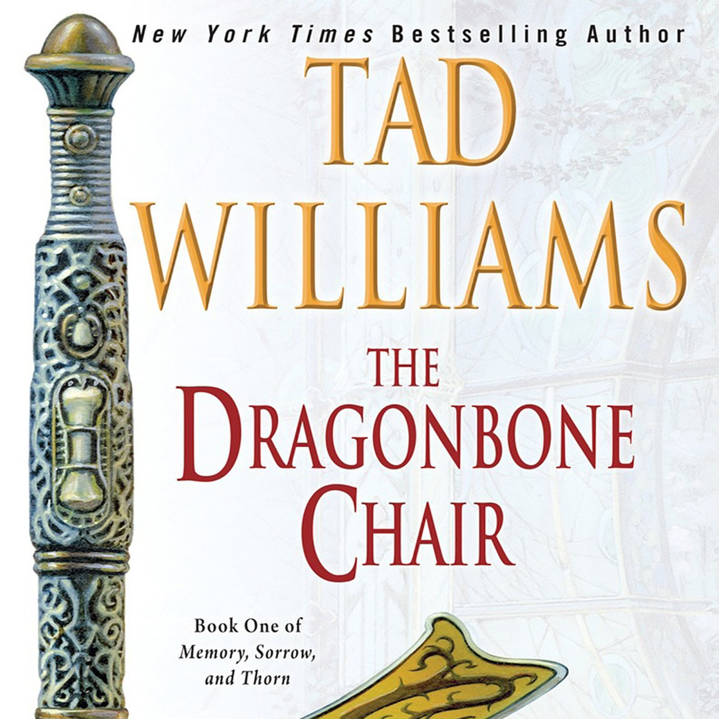 The Dragonbone Chair: Memory, Sorrow, and Thorn, Book One