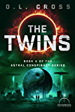 The Twins (Astral Conspiracy Book 4)