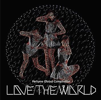 amazon perfume global compilation love the world perfume j pop