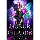 Honor Guards: A Paranormal Reverse Harem Romance (Guardians of the Fae Realms Book 10)