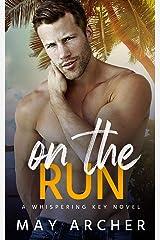 On the Run (Whispering Key) (English Edition) Edición Kindle