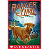 Long Road to Freedom (Ranger in Time #3)