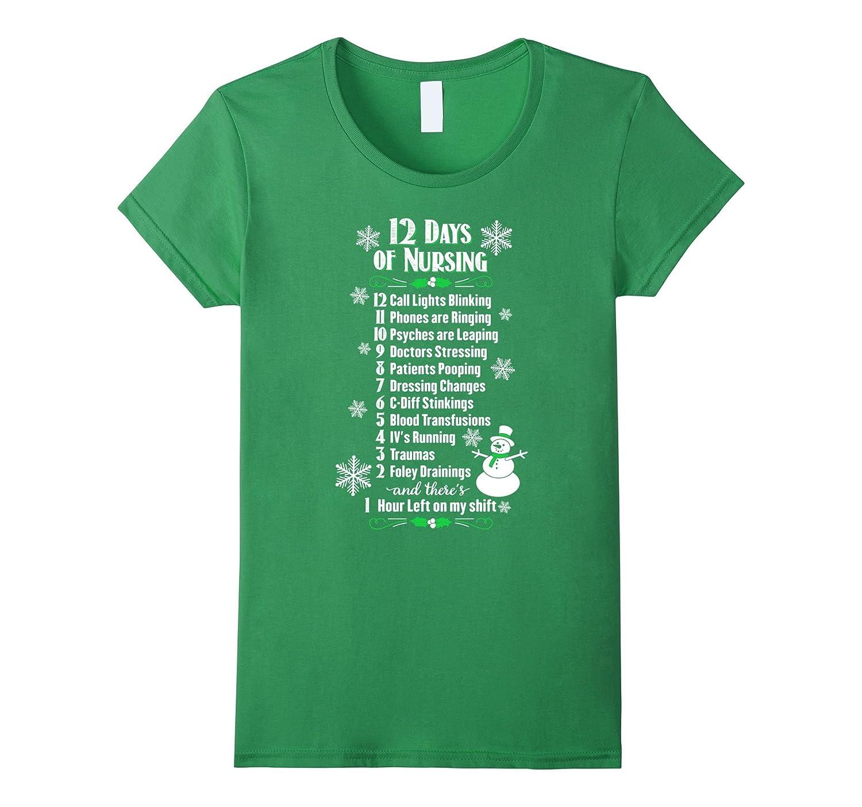 12 Days of Nursing – Funny Christmas Nurse Shirt