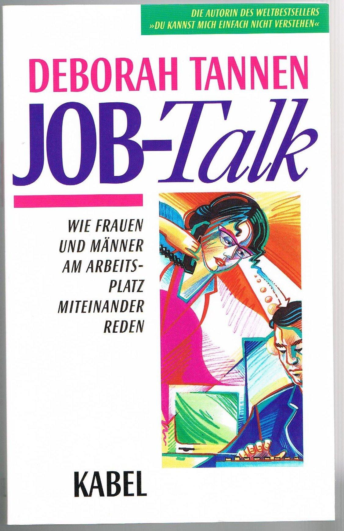 Job-Talk. Wie Frauen und Männer am Arbeitsplatz miteinander reden