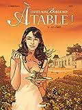 Châteaux Bordeaux À table ! - Tome 01 : Le Chef