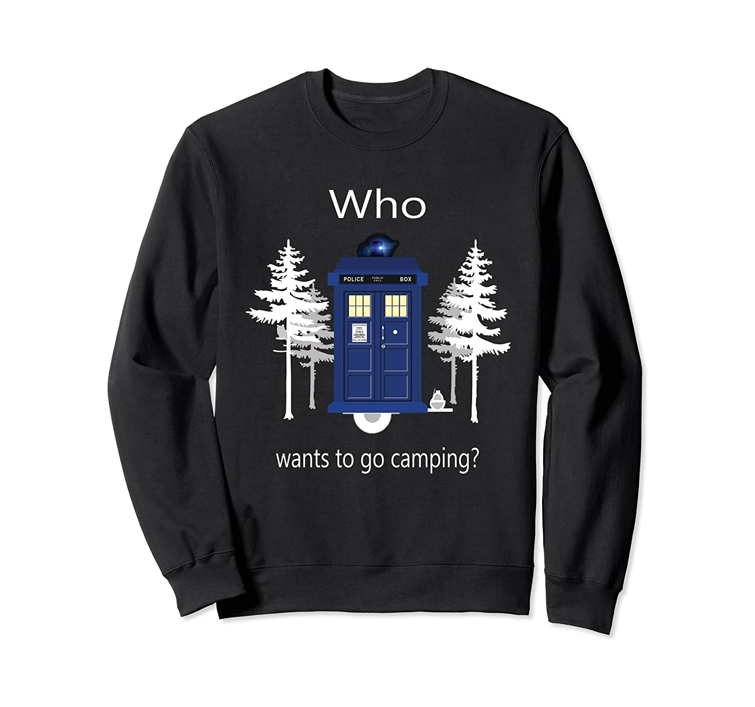 Who Wants To Go Camping Funny Police on call sweatshirt-mt