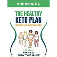 Dr. Berg's New Body Type Guide: Get Healthy Lose Weight & Feel Great