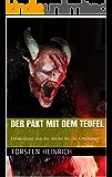 Der Pakt mit dem Teufel: Entwicklung von der Antike bis zur Gegenwart (German Edition)