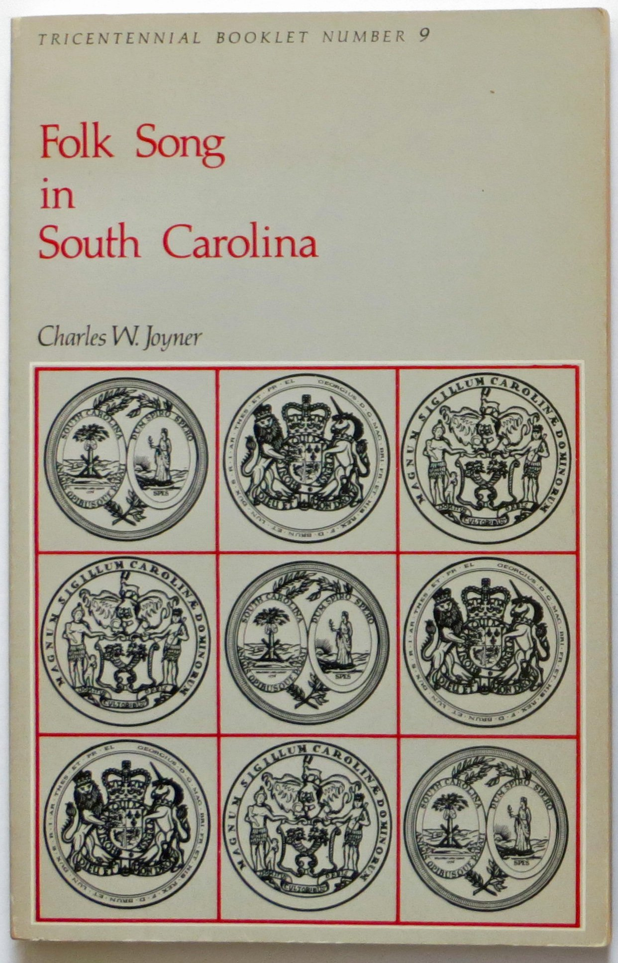 Folk song in South Carolina (Tricentennial booklet no. 9), Joyner, Charles W