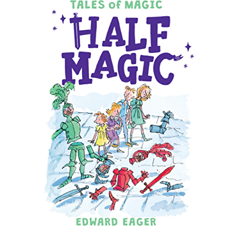Half Magic Magic Series Book 1 Kindle Edition By Eager Edward Bodecker N M Hoffman Alice Children Kindle Ebooks Amazon Com