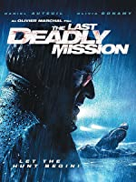 The Last Deadly Mission