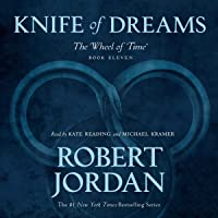 Knife of Dreams: Book Eleven of The Wheel of Time