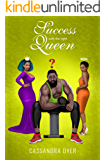 Success with the right queen (Love and Success Book 2)