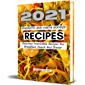 2021 SPAGHETTI AND PASTA NOODLE RECIPES: Delicious Irresistible Recipes For Breakfast, Lunch And Dinner