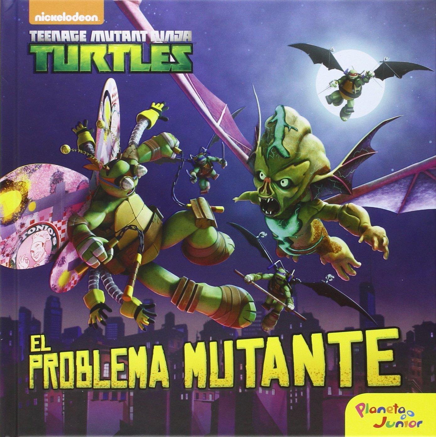 Las Tortugas Ninja. El problema mutante: Cuento: Las ...