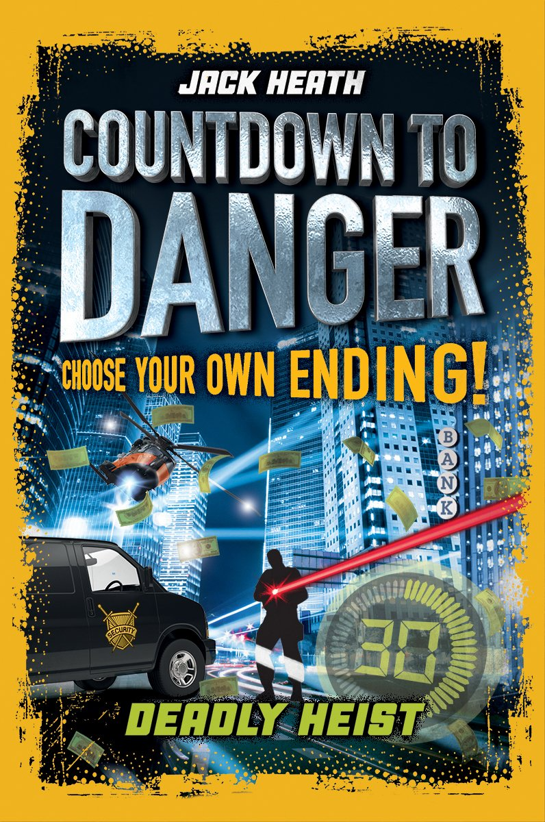 Countdown to Danger: Deadly Heist Paperback – Jun 27 2017