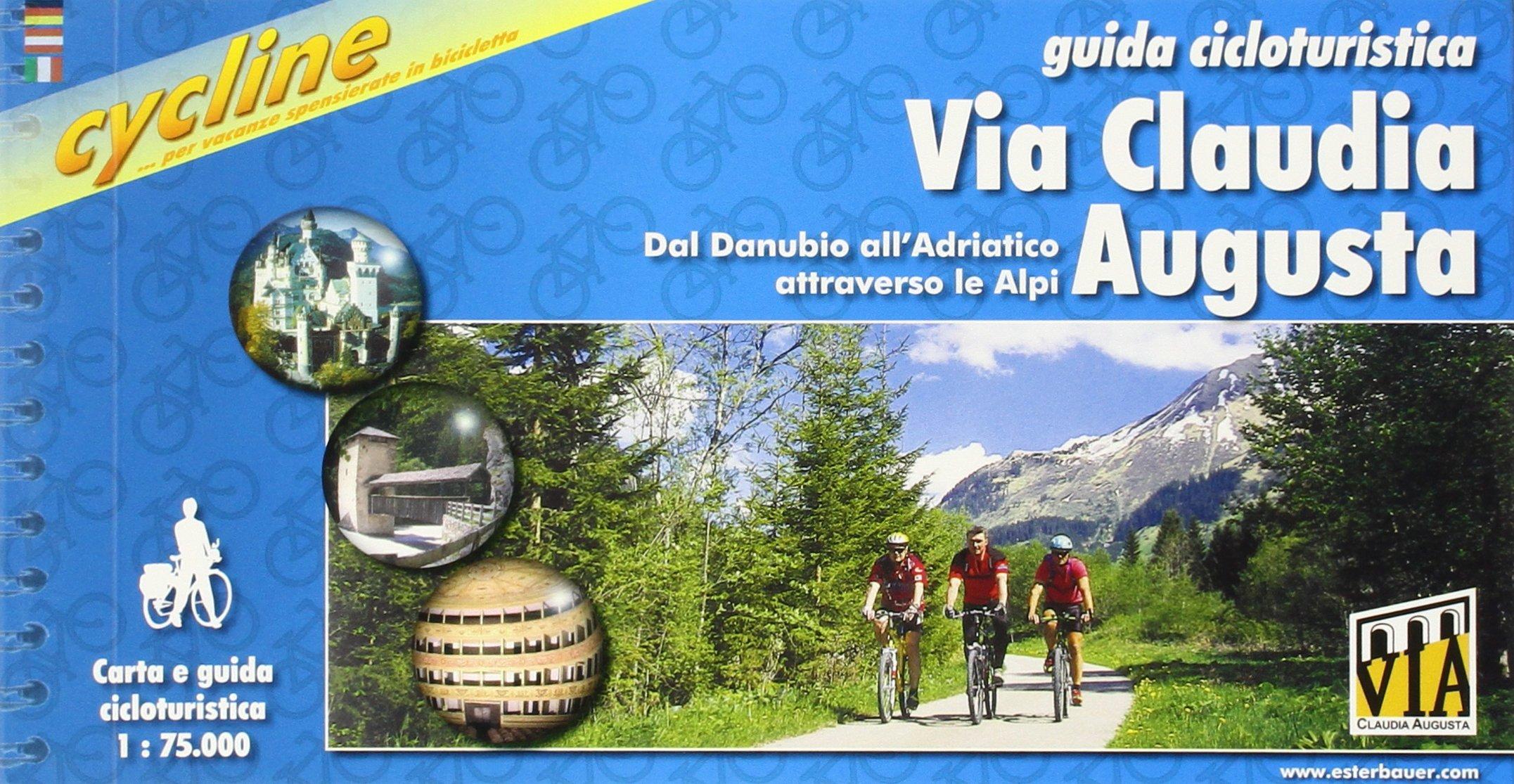 Via Claudia Augusta Dal Danubio AllAdriatico Attraverso Le Alpi ...