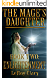 The Mage's Daughter: Book Two: Enlightenment