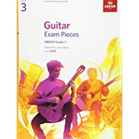 Guitar Exam Pieces from 2019, ABRSM Grade 3: Selected from the syllabus starting 2019 (ABRSM Exam Pieces)