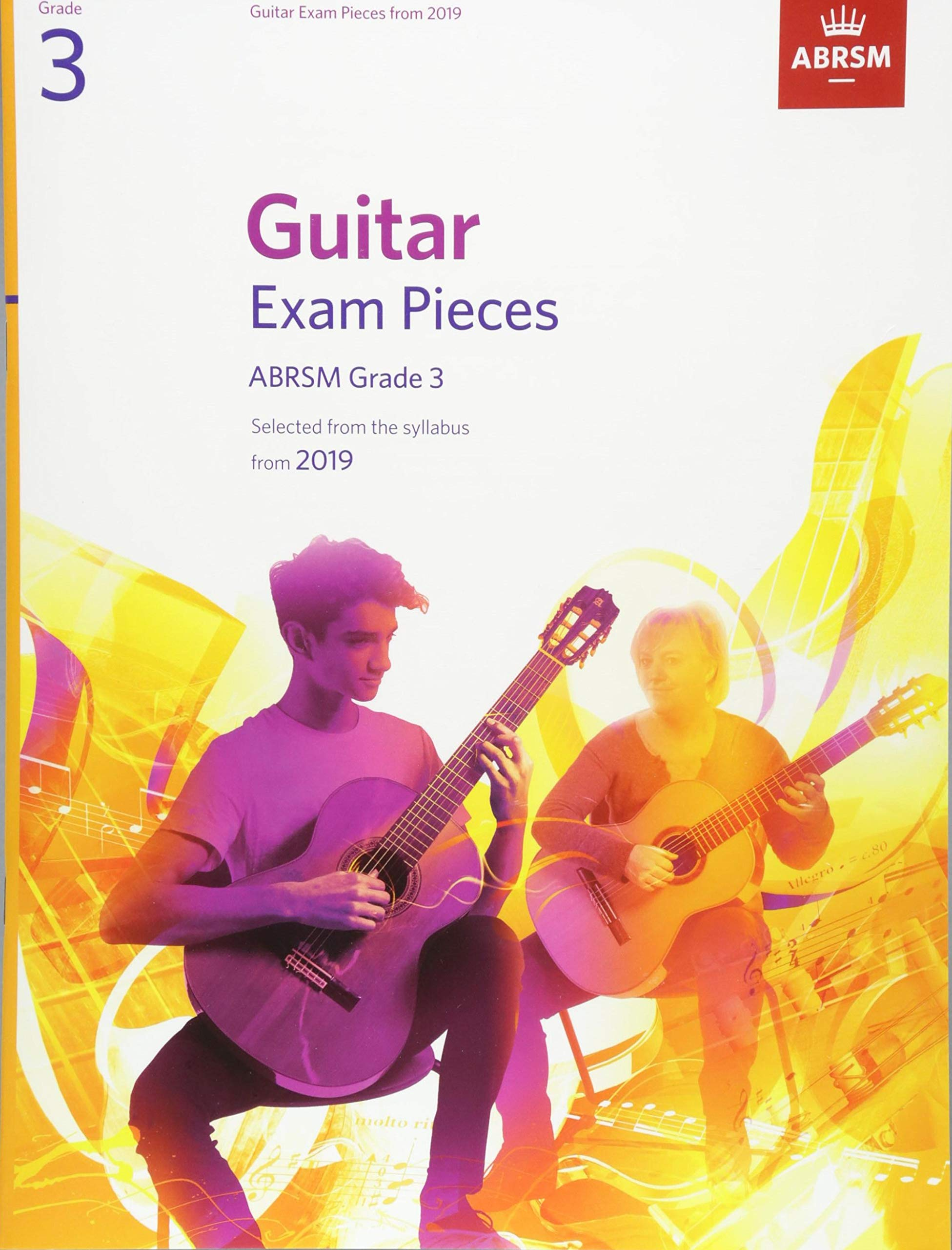 Guitar Exam Pieces from 2019, ABRSM Grade 3: Selected from the ...