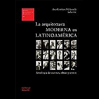 La arquitectura moderna en Latinoamérica (Estudios Universitarios de Arquitectura nº 27)