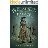 Peccadillo at the Palace: An Annie Oakley Mystery (Annie Oakley Mystery Series Book 2)