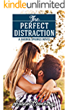 The Perfect Distraction: A Harbor Springs Novel