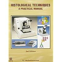 Histological Techniques - A Practical Manual