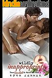 Wildly Inappropriate (Those Devilish De Marco Men Book 2)