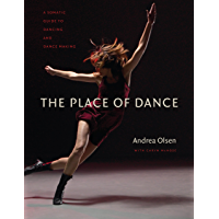 The Place of Dance: A Somatic Guide to Dancing and Dance Making book cover