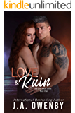 Love & Ruin (The Love & Ruin Series Book 1)