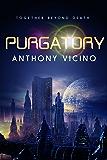 Purgatory: A Short Story