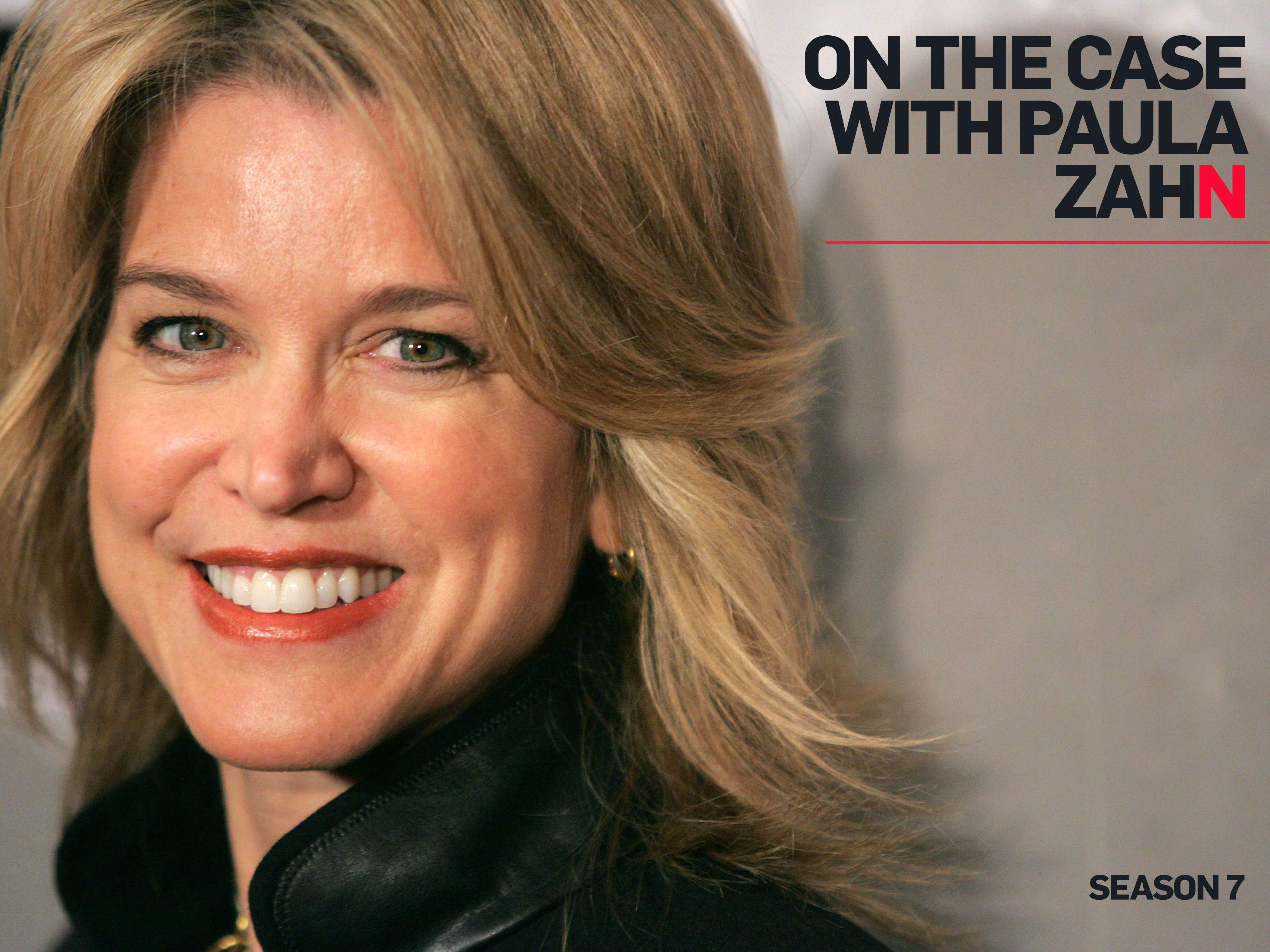 Watch On The Case With Paula Zahn S7 Prime Video