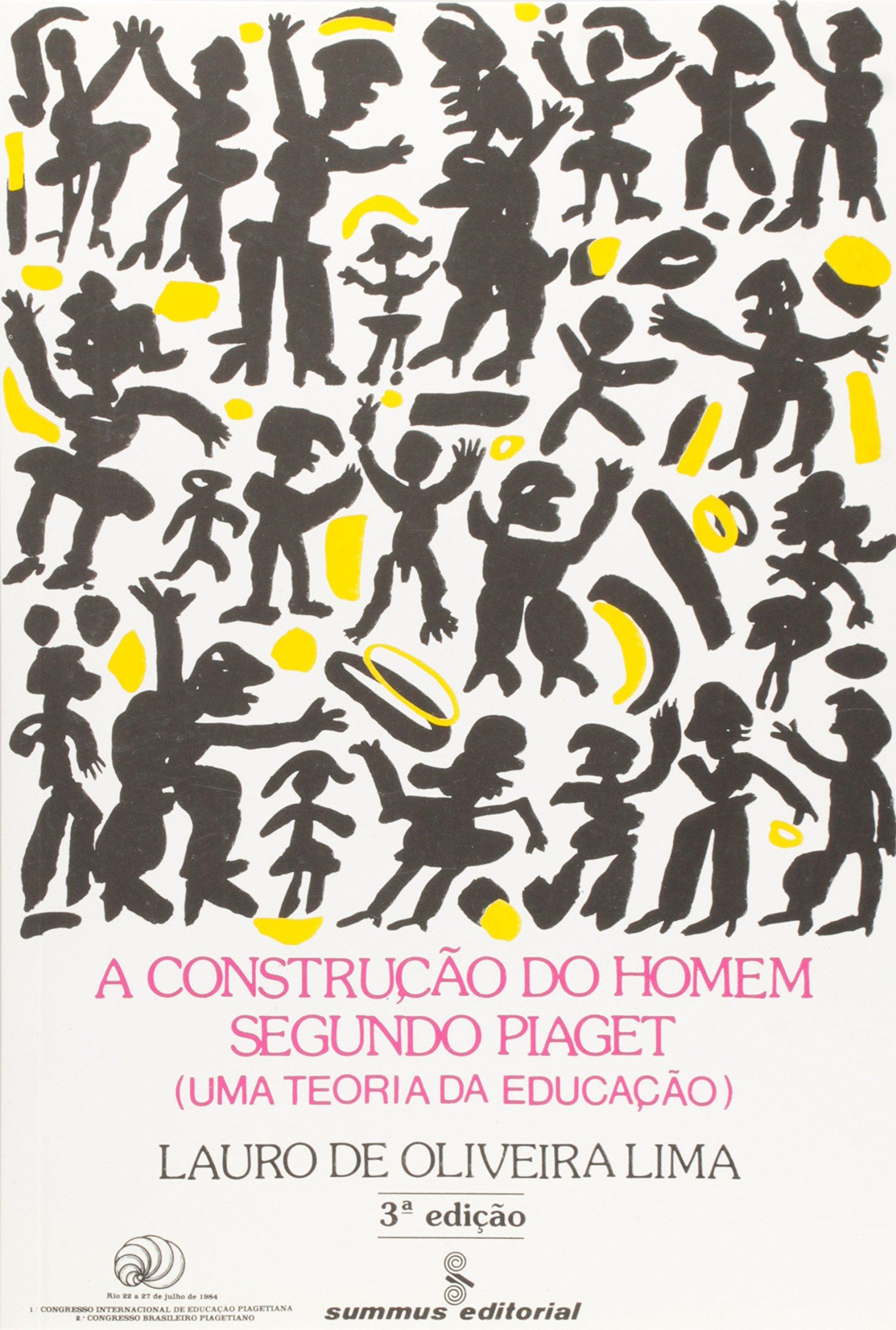 75168e80147 A construção do homem segundo Piaget  uma teoria da educação -  9788532301864 - Livros na Amazon Brasil