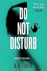Do Not Disturb (A Deanna Madden Novel Book 2) Kindle Edition