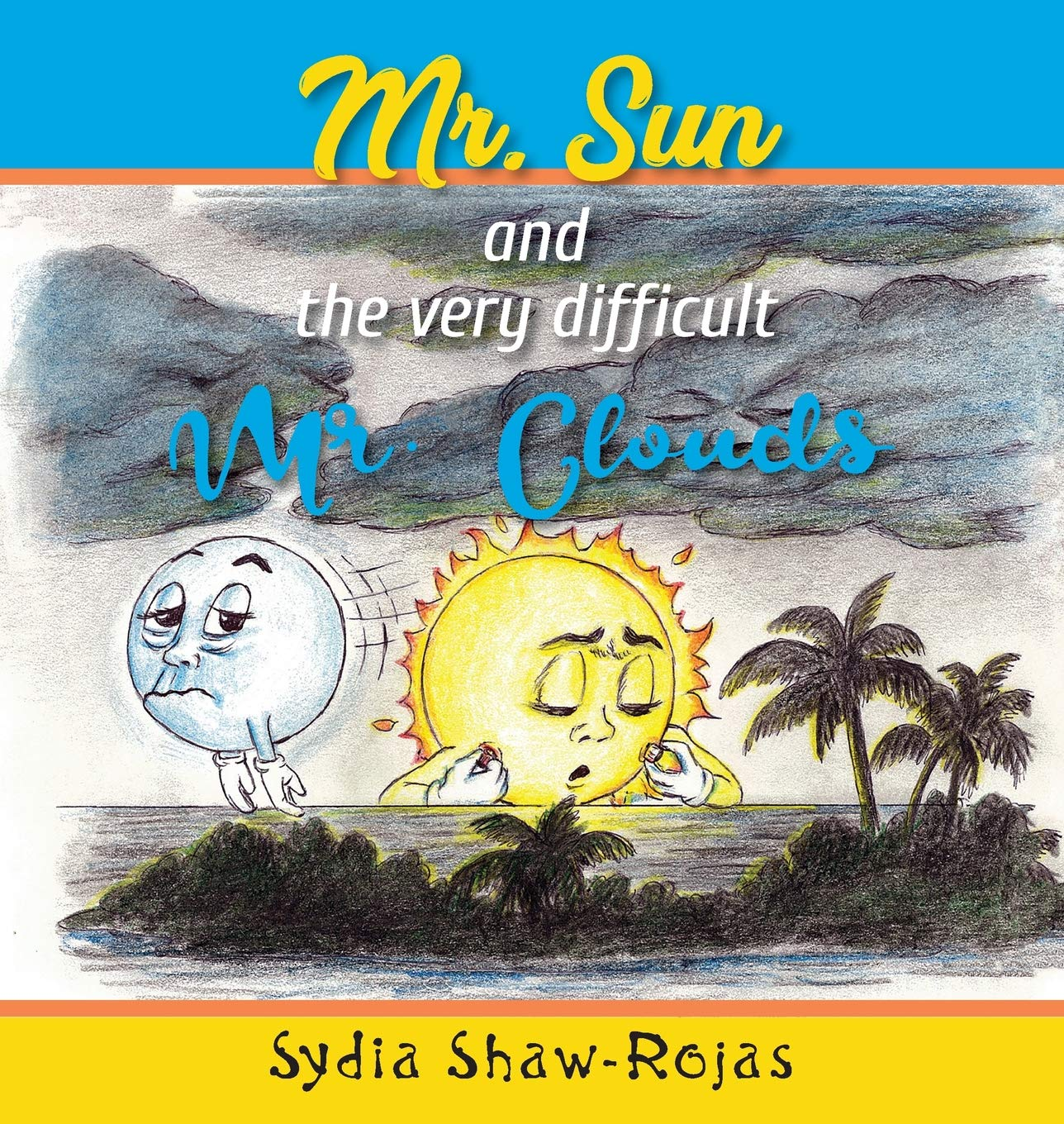 Mr. Sun and the Very Difficult Mr. Clouds