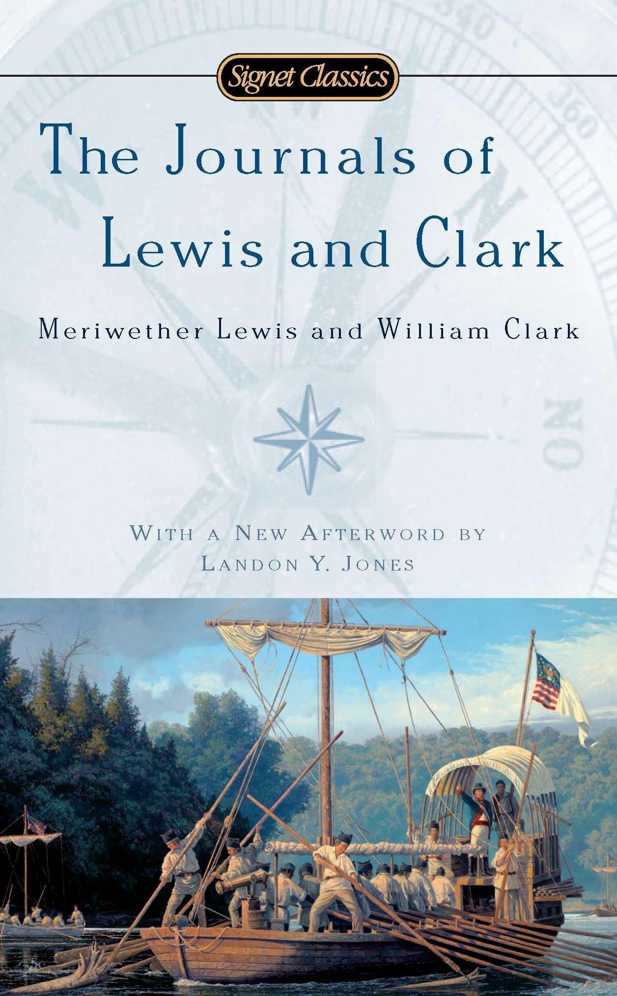 The Journals of Lewis and Clark (Signet Classics): John Bakeless, Landon Y.  Jones: 9780451531889: Amazon.com: Books
