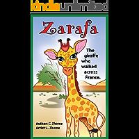 Zarafa: The Giraffe Who Walked Across France
