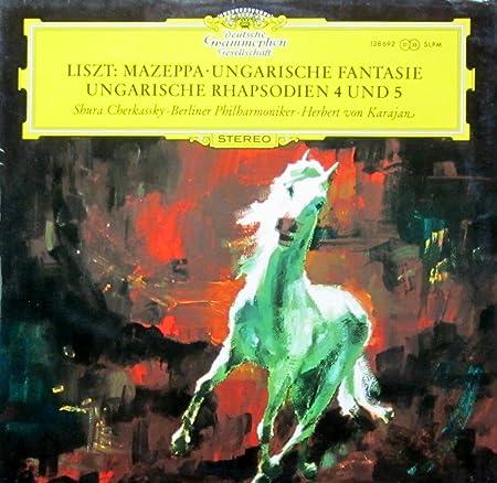 Liszt: Mazeppa / Ungarische Rhapsodien Nr. 4 & 5 / Ungarische Fantasie [Vinyl LP] [Schallplatte]