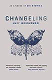 Changeling (Six Stories Series Book 3)