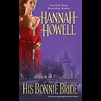 His Bonnie Bride (Highland Brides Book 1) (English Edition)