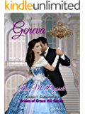 Geneva: Garden of Joy (Brides of Grace Hill Book 1)