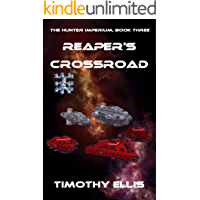 Reaper's Crossroad (The Hunter Imperium Book 3)