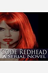 Code Redhead: A Serial Novel Audible Audiobook