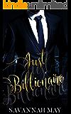 Just Billionaire (Bossy Billionaire Book 1)