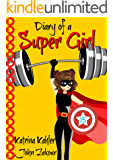 Diary of a Super Girl - Book 15: The Battle Continues