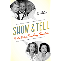 Show and Tell: The New Book of Broadway Anecdotes book cover