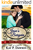 Jesse's Bargain (Grandma's Wedding Quilts Book 3)